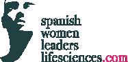 Spanish Women Leaders in Life Sciences – La SALUD ha de ser el principal  motor de PROGRESO social y ECONÓMICO